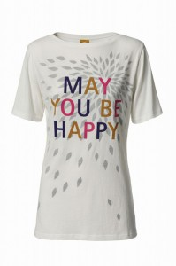 May You Be Happy - T-Shirt Dana